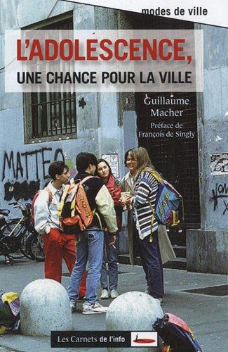L'adolescence, une chance pour la ville