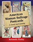 American Woman Suffrage Postcards: A...