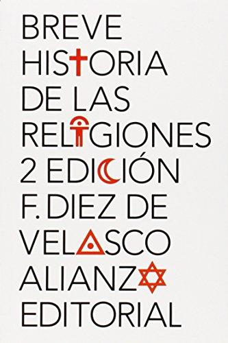 Breve historia de las religiones (El Libro De Bolsillo - Humanidades) por Francisco Diez de Velasco
