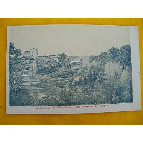 Antigua Postal - Old Postcard : ZARAGOZA - Puente del