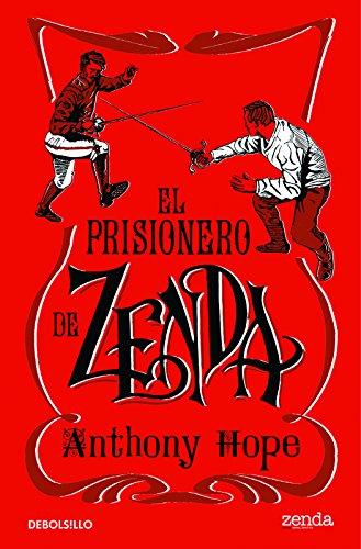 El prisionero de Zenda (DIVERSOS) por Anthony Hope