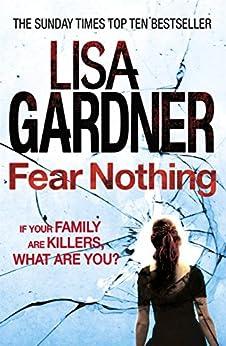 Fear Nothing (Detective D.D. Warren 7) by [Gardner, Lisa]