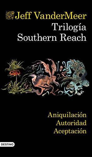 Trilogía Southern Reach (pack) por Jeff VanderMeer