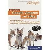 Google, Amazon, eBay: Die neuen APIs nutzen mit PHP, Perl und .NET (Galileo Computing)