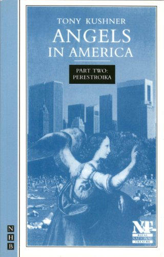 Angels in America Part Two: Perestroika (NHB Modern Plays)