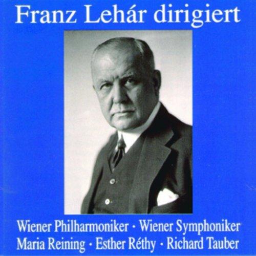 Franz Lehàr dirigiert