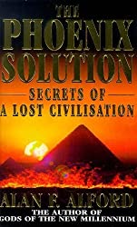 The Phoenix Solution: The Secrets of a Lost Civilisation