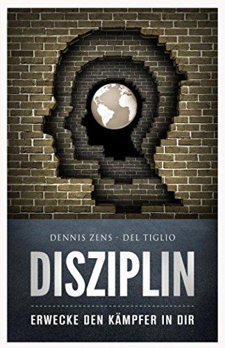 Disziplin: Erwecke den Kämpfer in dir