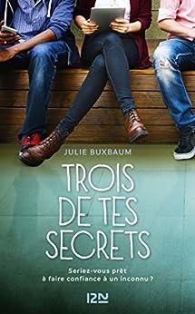 Trois de tes secrets par [BUXBAUM, Julie]