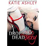 Drop Dead Sexy (English Edition)