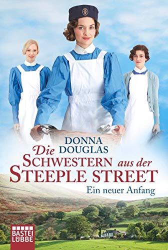 Die Schwestern aus der Steeple Street: Ein neuer Anfang. Roman