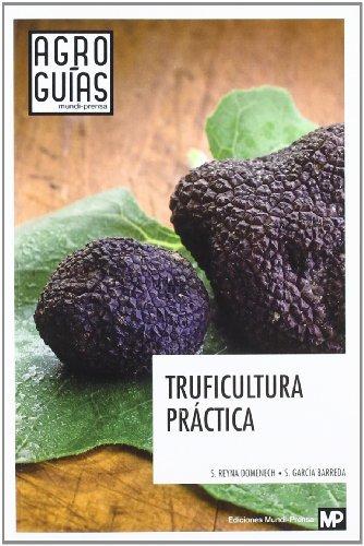 Truficultura práctica por SERGI GARCIA BARREDA