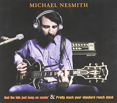 And the Hits... / Pretty Much Your Standard Ranch by MICHAEL NESMITH (2000-11-21)