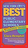 New York City's Best Public Elementary Schools: A Parent's Guide