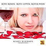 Rote Rosen, rote Lippen, roter Wein (Akkordeon Version)
