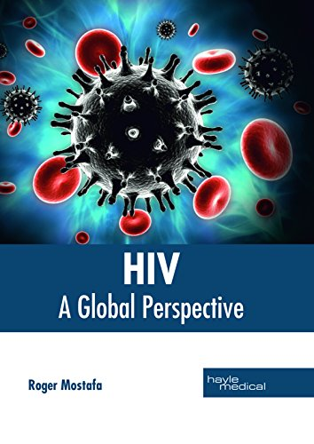 Hiv: A Global Perspective