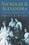 Nicholas and Alexandra by Robert K. Massie (1996-04-25)
