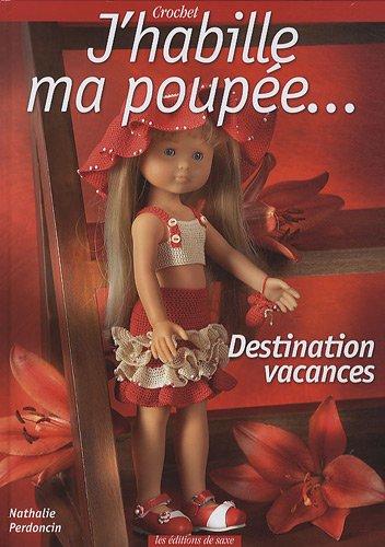 J'habille ma poupée... : Destination vacances par Nathalie Perdoncin