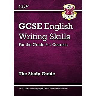 GCSE English Writing Skills Study Guide - for the Grade 9-1 Courses (CGP GCSE English 9-1 Revision) (English Edition)