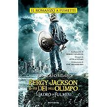 Percy Jackson e gli Dei dell'Olimpo - Il ladro di fulmini. Il romanzo a fumetti (Italian Edition)