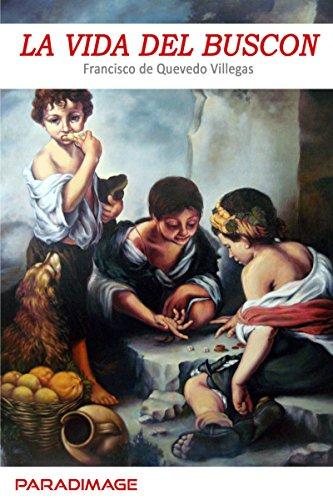 La Vida del Buscon (Clasica) por Francisco de Quevedo