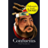 Confucius: Philosophy in an Hour