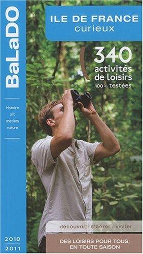 Guide BaLaDO curieux ILE-DE-FRANCE 2010-2011