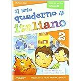 Il mio quaderno di italiano. Per la Scuola elementare: 2