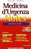 Medicina d'urgenza notes. Guida clinica