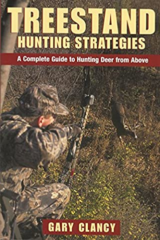 Treestand Hunting Strategies: A Complete Guide to Hunting Deer from Above