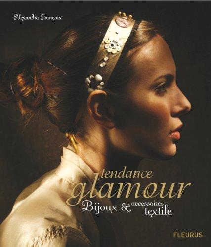Tendance glamour : Bijoux et accessoires textiles