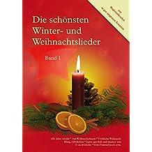 Die schönsten Winter- und Weihnachtslieder, Band 1