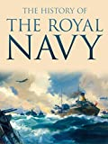 The History of The Royal Navy