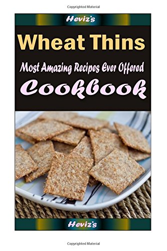 wheat-thins-most-amazing-recipes-ever-offered