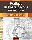 Pratique de l'oscilloscope numérique - En 30 fiches-outils