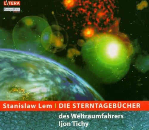 Die Sterntagebücher des Weltraumfahrers Ijon Tichy