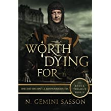 Worth Dying For (The Bruce Trilogy) (Volume 2) by N. Gemini Sasson (2010-11-22)