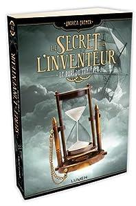 """Afficher """"Le secret de l'inventeur n° 03 Le pari du traître"""""""