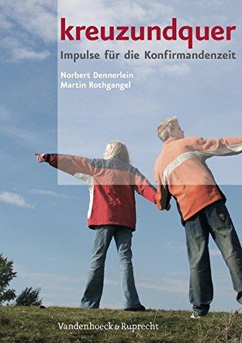 kreuzundquer-kreuzundquer-impulse-fur-die-konfirmandenzeit-arbeitsbuch-clara