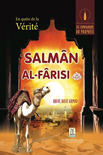 En quête de la Vérité - Salman Al Farsi (R.A)