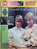POINT DE VUE IMAGES DU MONDE [No 1826] du 29/07/1983 - ACTIVITES DE LA FAMILLE ROYALE ANGLAISE. LES 21 ANS D'ASTRID DE BELGIQUE.