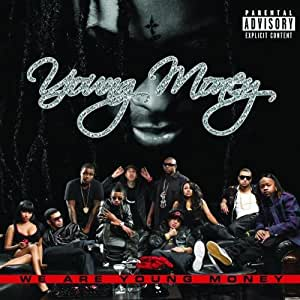 Cash Money & Lil Wayne Present We Are Young Money