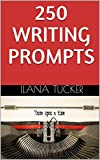 250 Writing Prompts