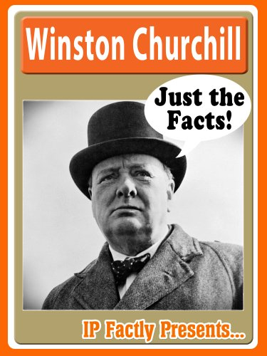 Winston Churchill Biography for Kids (Just the Facts Book 10)
