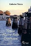 Image de VENISE MARCO POLO CASANOVA