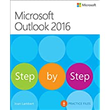 Microsoft Outlook 2016 Step by Step: MS Outlook 2016 Step by _p1 (English Edition)