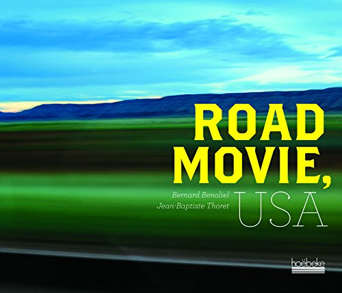 Road Movie, USA par Bernard Bénoliel, Jean-Baptiste Thoret