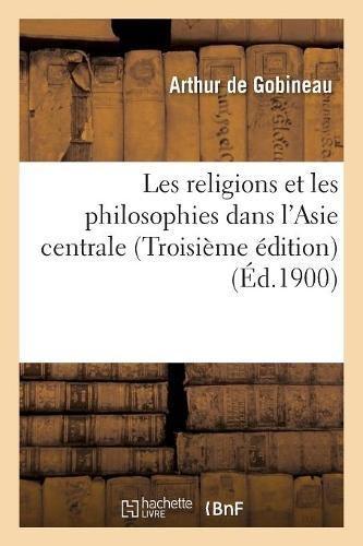 Les religions et les philosophies dans l'Asie centrale Troisime dition