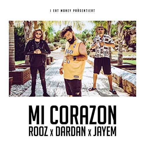 Mi Corazon [feat. Dardan & Jayem] (De Corazon)