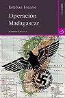 Operación Madagascar par Lozano